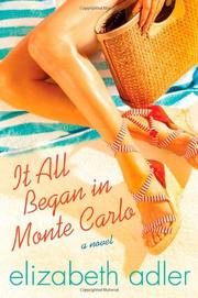 IT ALL BEGAN IN MONTE CARLO by Elizabeth Adler