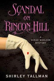 SCANDAL ON RINCON HILL by Shirley Tallman
