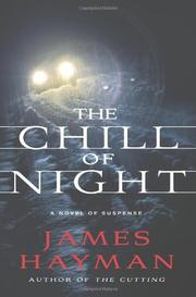THE CHILL OF THE NIGHT by James Hayman