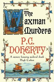 THE WAXMAN MURDERS by P.C. Doherty