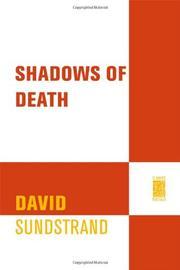 SHADOWS OF DEATH by David Sundstrand