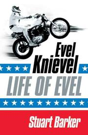 LIFE OF EVEL by Stuart Barker