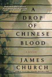 A DROP OF CHINESE BLOOD by James Church
