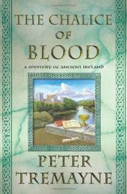 CHALICE OF BLOOD by Peter Tremayne