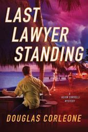 LAST LAWYER STANDING by Douglas Corleone