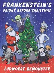 FRANKENSTEIN'S FRIGHT BEFORE CHRISTMAS by Nathan Hale