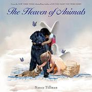 THE HEAVEN OF ANIMALS by Nancy Tillman
