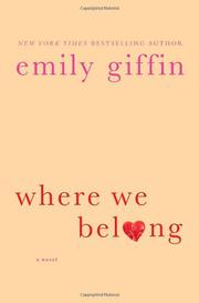 WHERE WE BELONG by Emily Giffin