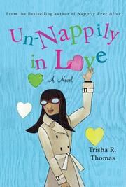 UN-NAPPILY IN LOVE by Trisha R. Thomas