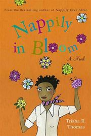 NAPPILY IN BLOOM by Trisha R. Thomas