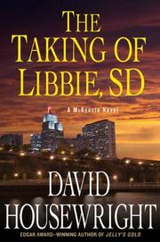 THE TAKING OF LIBBIE, SD by David Housewright