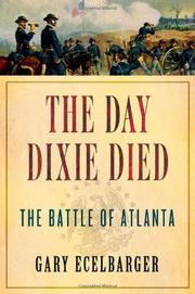 THE DAY DIXIE DIED by Gary Ecelbarger