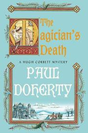 THE MAGICIAN'S DEATH by P.C. Doherty