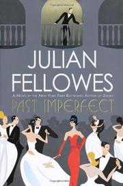 PAST IMPERFECT by Julian Fellowes