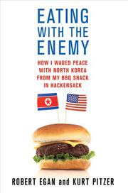EATING WITH THE ENEMY by Robert Egan