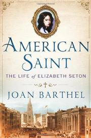 AMERICAN SAINT by Joan Barthel