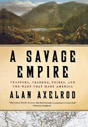 A SAVAGE EMPIRE by Alan Axelrod