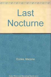 LAST NOCTURNE by Marjorie Eccles