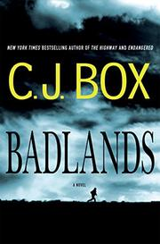 BADLANDS by C.J. Box