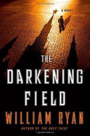 THE DARKENING FIELD by William Ryan