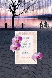 Cover art for THE LOST AND FORGOTTEN LANGUAGES OF SHANGHAI