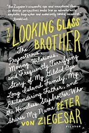 THE LOOKING GLASS BROTHER by Peter von Ziegesar