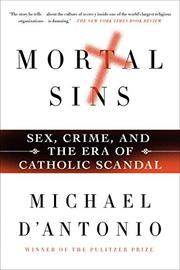 MORTAL SINS by Michael D'Antonio
