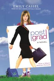POST GRAD by Emily Cassel