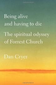 BEING ALIVE AND HAVING TO DIE by Dan Cryer