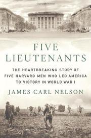 FIVE LIEUTENANTS by James Carl Nelson