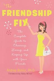 THE FRIENDSHIP FIX by Andrea Bonior
