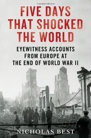 FIVE DAYS THAT SHOCKED THE WORLD by Nicholas Best