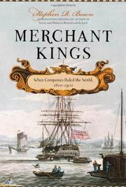 MERCHANT KINGS by Stephen R. Bown