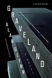 GRAVELAND by Alan Glynn