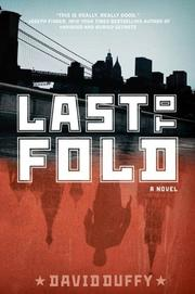 LAST TO FOLD by David Duffy