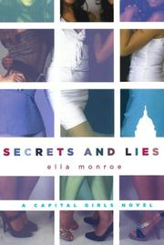 SECRETS AND LIES by Ella Monroe