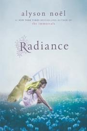 RADIANCE by Alyson Noël