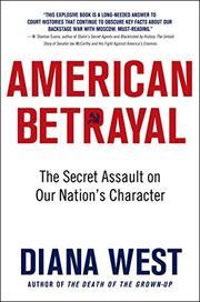 AMERICAN BETRAYAL by Diana West