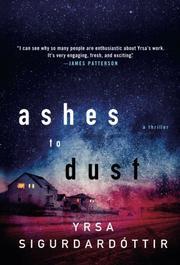 ASHES TO DUST by Yrsa Sigurdardóttir