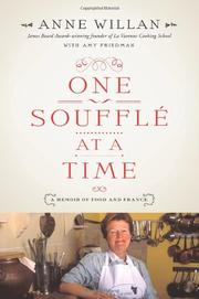 ONE SOUFFLÉ AT A TIME by Anne Willan