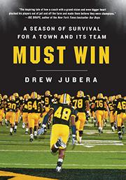 MUST WIN by Drew Jubera