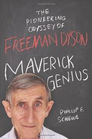 MAVERICK GENIUS by Phillip F. Schewe
