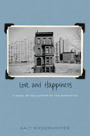 LOVE AND HAPPINESS by Galt Niederhoffer