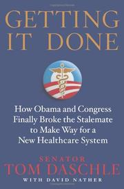 GETTING IT DONE by Tom Daschle