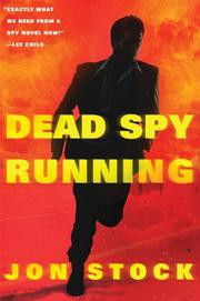 DEAD SPY RUNNING by Jon Stock