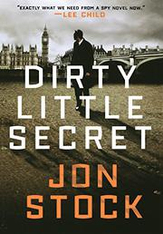 DIRTY LITTLE SECRET by Jon Stock