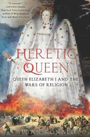 HERETIC QUEEN by Susan Ronald