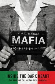 MAFIA: INSIDE THE DARK HEART by A.G.D. Maran