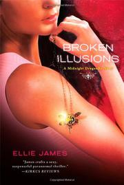 BROKEN ILLUSIONS by Ellie James