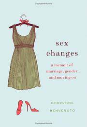 SEX CHANGES by Christine Benvenuto